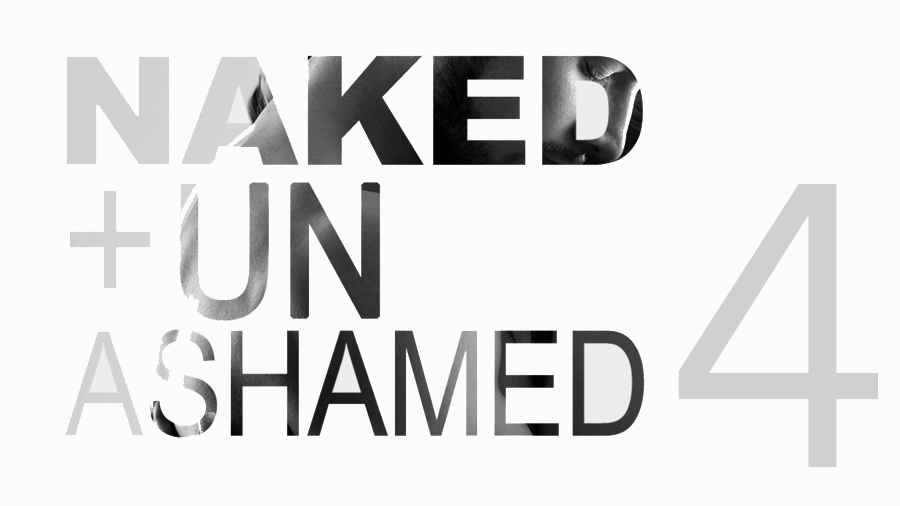 Naked and Unashamed – Part 4