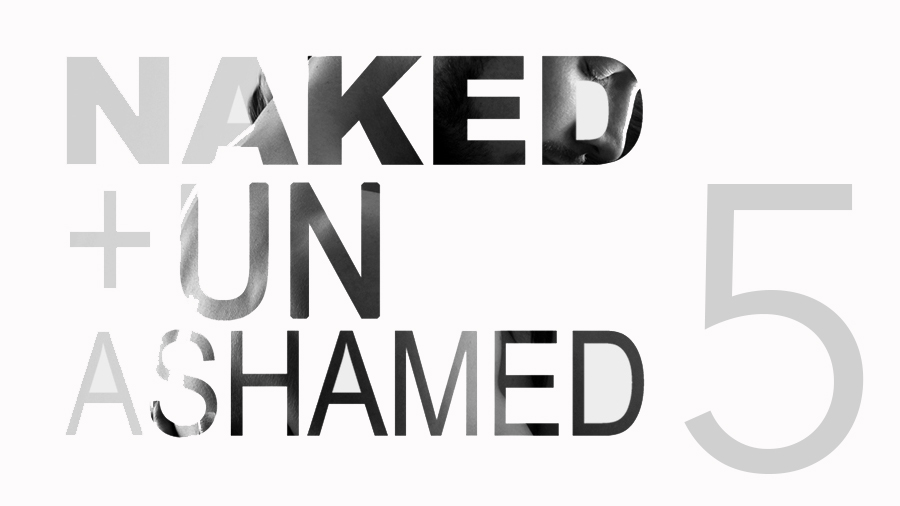 Naked and Unashamed – Part 5