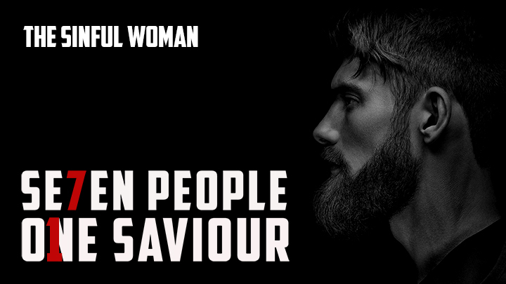 7 People,1 Saviour – The sinful Woman