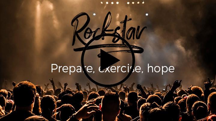 Prepare, exercise, hope