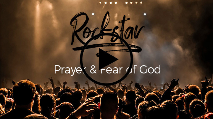 Prayer to & Fear of God