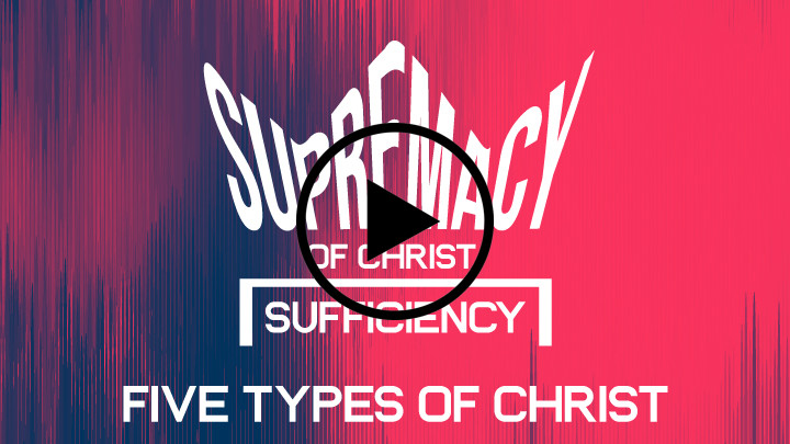 Five types of Christ