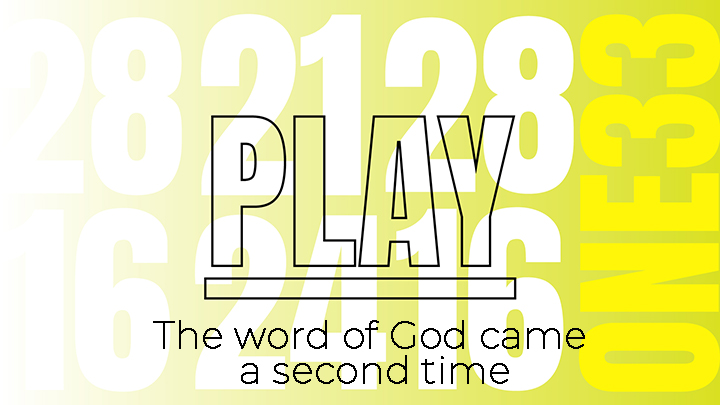 The word of God came a second time