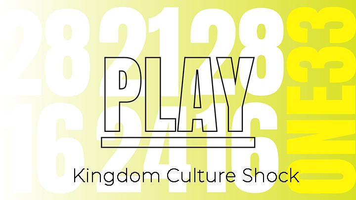 Kingdom Culture Shock