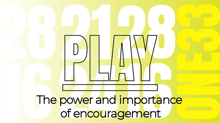 The power and importance of encouragement